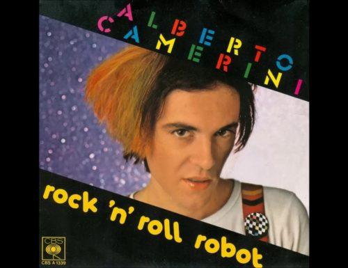 """*CLASSICO* Alberto Camerini """"Rock'n'roll Robot"""" – 1981 –"""